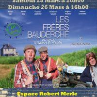 """Comédie D'Emmanuel Valloy """"Les Frères Bauderche"""""""