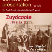 Conférence Présentation du livre ZUYDCOOTE 14-18