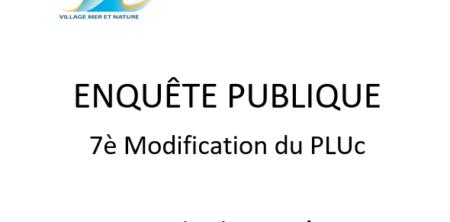 Enquête Publique – 7è Modification du PLUc